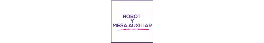 ROBOT Y MESA AUXILIAR